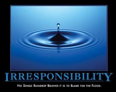 Irresponsibility
