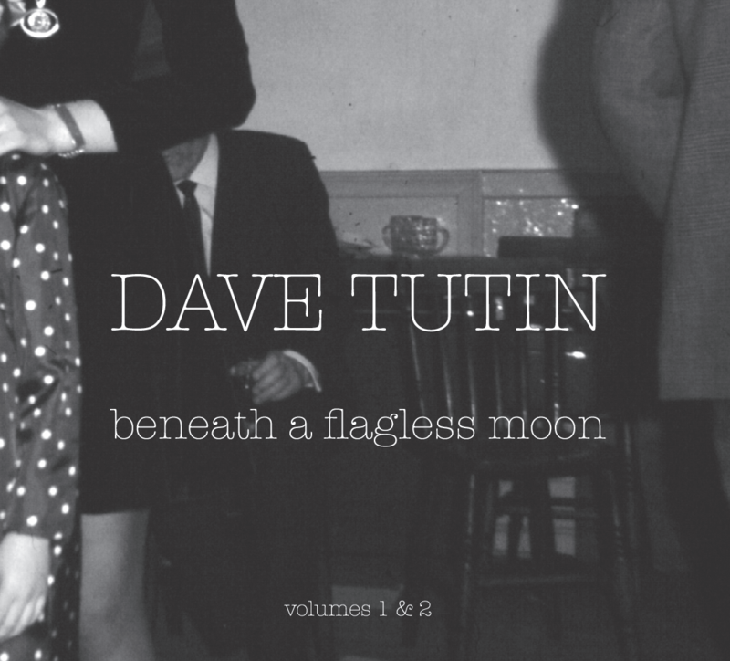 BENEATH A FLAGLESS MOON - DAVE TUTIN